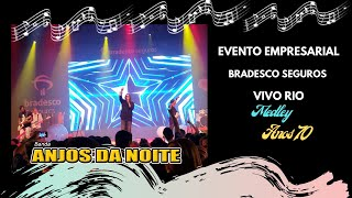 Banda Anjos da Noite | Vivo Rio | Medley Anos 70