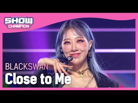 BLACKSWAN – Close to Me (블랙스완 – 클로즈 투 미)   Show Champion   EP.413