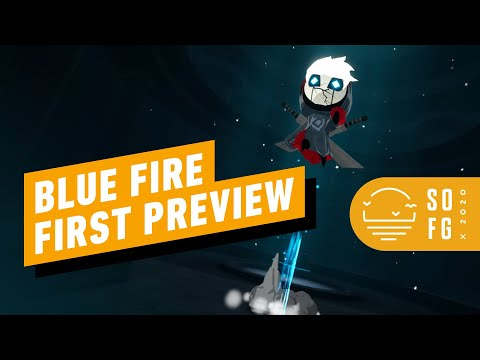 Blue Fire - Preview Impressions | Summer of Gaming 2020