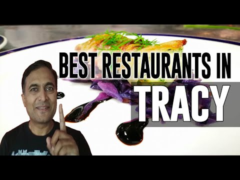 Best Restaurants And Places To Eat In Tracy, California CA