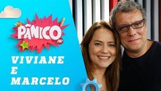 Vivianne Pasmanter e Marcello Airoldi - Pânico - 08/02/19