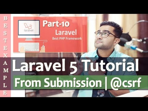 Laravel 5 Tutorial for Beginners | From Submission | @csrf Blade | Token Generation | Part-10 🔥🔥 thumbnail