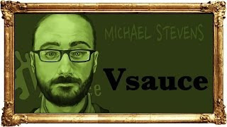 Repeat youtube video The Story of Michael Stevens, The Man Behind Vsauce.