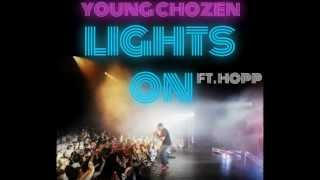 Lights On (feat. HOPP) - Young Chozen