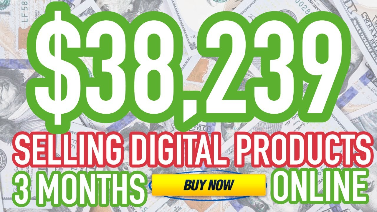 How I Made $38,239 in THREE MONTHS Selling Digital Products Online! (2021) 💰📲