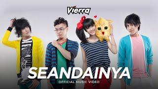 Download Vierra - Seandainya (Official Music Video)