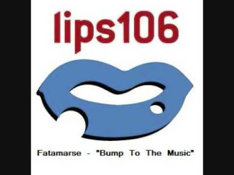 Fatamarse  Bump To The Music  Lips 106  GTA III