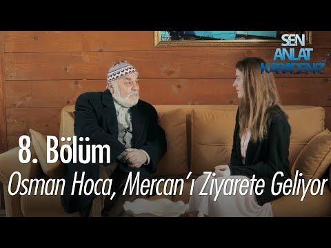 Osman Hoca, Mercan'ı ziyarete geliyor! - Sen Anlat Karadeniz 8. Bölüm
