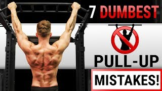 7 Dumbest Pull-Up Mistakes Sabotaging Your Back Growth! STOP DOING THESE!