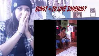 Baixar BUNOT - To Love Somebody _ REACTION