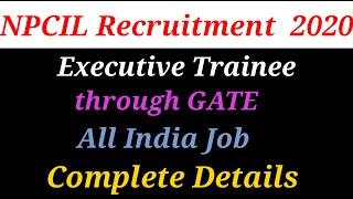 npcil recruitment through gate 2020 | npcil recruitment 2020 | npcil recruitment 2020 through gate |