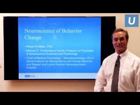 Neuroscience of Behavior Change | Robert Bilder, PhD | UCLAMDChat
