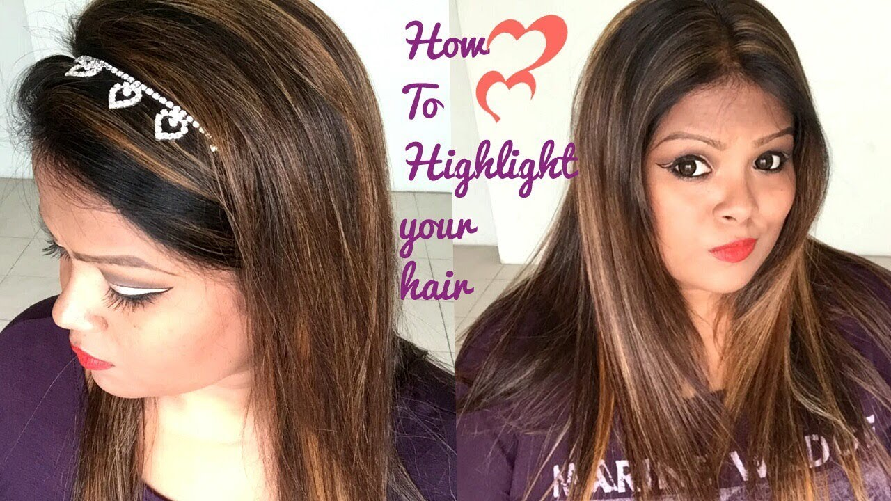 How To Highlight Your Hair At Home Youtube
