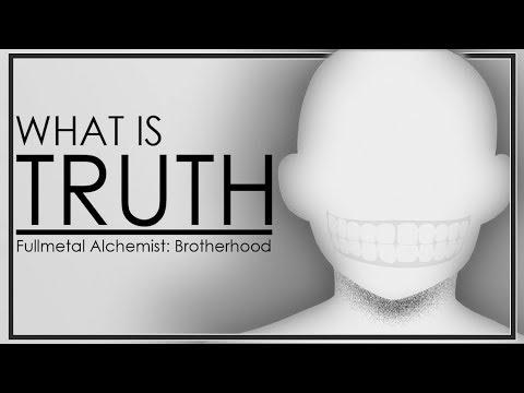 What is Truth? - Philosophy in Fullmetal Alchemist: Brotherhood