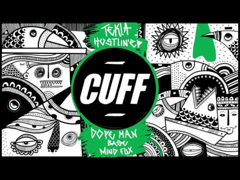 Tekla - Dope Man (Original Mix) [CUFF] Official