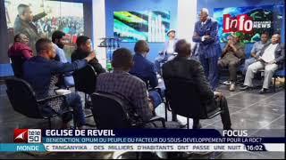 FOCUS EGLISE DE REVEIL BENEDICTION,OPIUM DU PEUPLE  OU FACTEUR DU SOUS - DEVELOPPEMENT POUR LA RDC ?