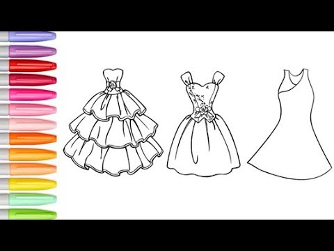 Coloring Barbie Dress Coloring Pages Learn Colors For Kids Coloring Beautiful Dresses For Toddlers Youtube