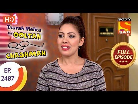 Taarak Mehta Ka Ooltah Chashmah – Ep 2487 – Full Episode – 12th June, 2018
