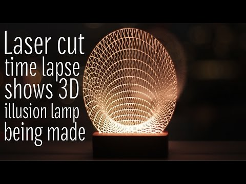 Laser Cut Time Lapse shows 3D illusion Lamp being made