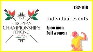 2017 BEL Minsk U-23  European Championships Individuals Epee men, Foil women