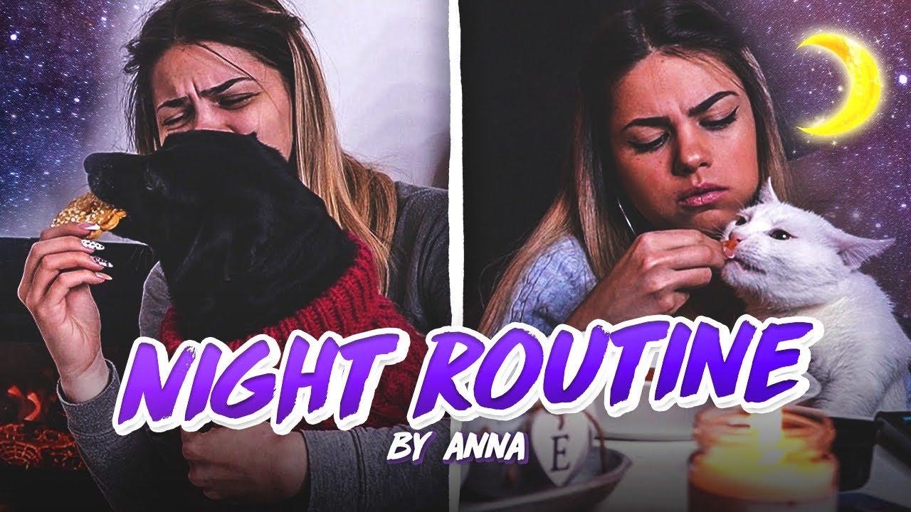 NIGHT ROUTINE 2020 by Anna