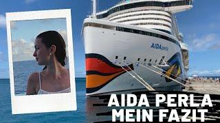 AIDA PERLA - Mein FAZIT Karibische Inseln | Denise Darleen