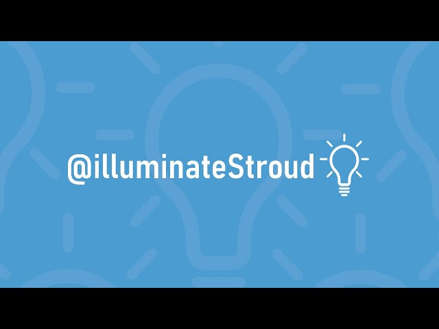 illuminateStroud Online - Introduction