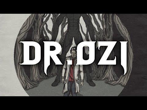 Dr. Ozi - Beauty & The Grim
