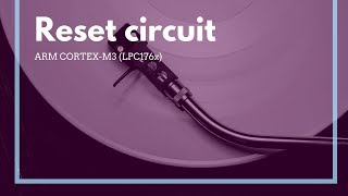 Reset circuit Cortex-M3 LPC1768