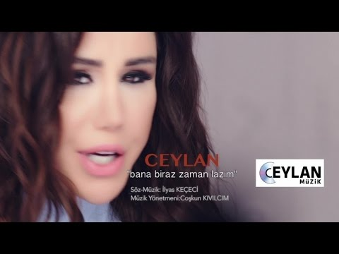 Ceylan - Bana Biraz Zaman Lazım ( Official Video )