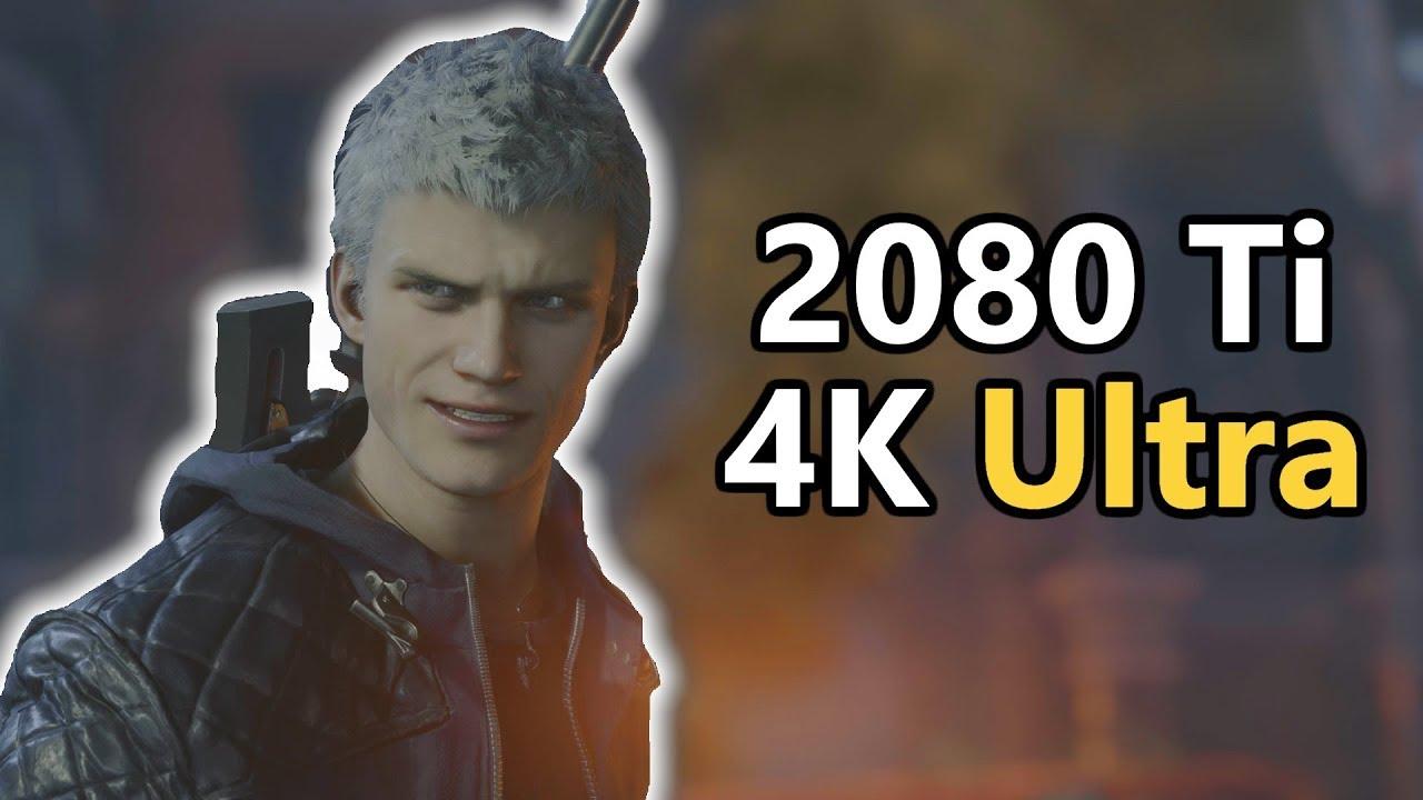 Devil May Cry 5 - RTX 2080 Ti - 4K Ultra Benchmark