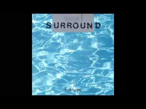 Hiroshi Yoshimura - Soundscape 1: Surround (Full Album)