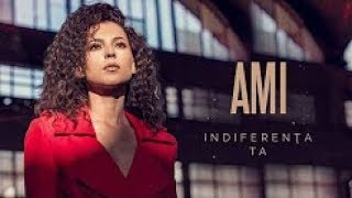 AMI - Indiferenta ta ( reverse )