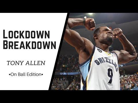 Tony Allen Defense - Lockdown Breakdown