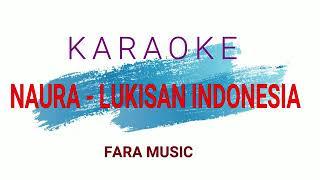 Lukisan Indonesia-Naura (karaoke)