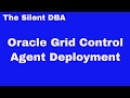 Oracle Grid Control - Agent Deployment