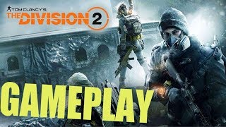 Division 2 Gameplay Walkthrough Part 1 Developer DEMO E3 2018