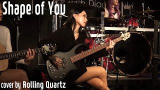 Shape of you - Ed Sheeran by Rolling Quartz 롤링쿼츠 #KRock #GirlBand