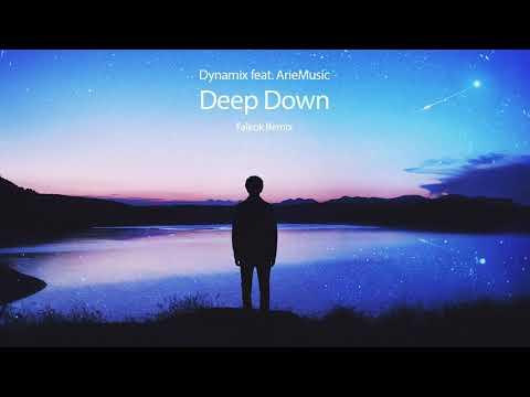 Dynamix feat. ArieMusic - Deep Down (Falkok Remix)