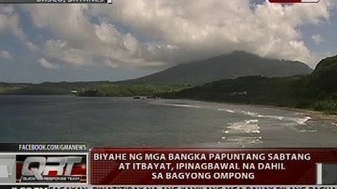 Biyahe ng mga banka papuntang Sabtang at Itbayat, ipinagbawal na dahil sa Bagyong Ompong