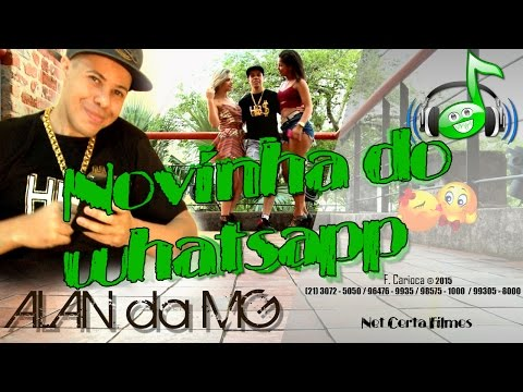 Alan da MG - Novinha do Whatsapp (Clipe Oficial)