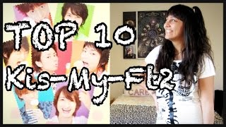 TOP 10 KIS-MY-FT2 (Eng Subs)