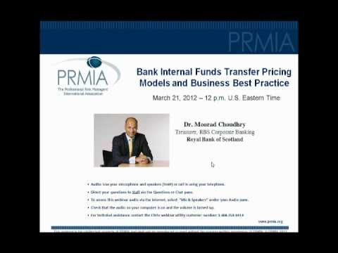 PRMIA Webinar - Bank Internal Funds Transfer with Moorad Choudhry.wmv