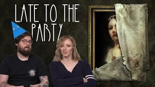 Let's Play Layers of Fear - Late To The Party