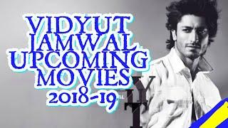 Vidyut Jamwal Upcoming Movies 2018 & 2019