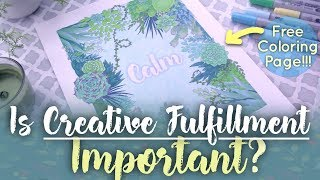 The Importance of Creative Fulfillment // Self Care for Creatives Resources