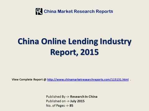 Online Lending Industry Analysis For China