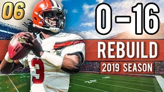 2019 SEASON BEGINS! BROWNS HAVE AN ELITE QB?! - Madden 18 Browns 0-16 Rebuild | Ep.6