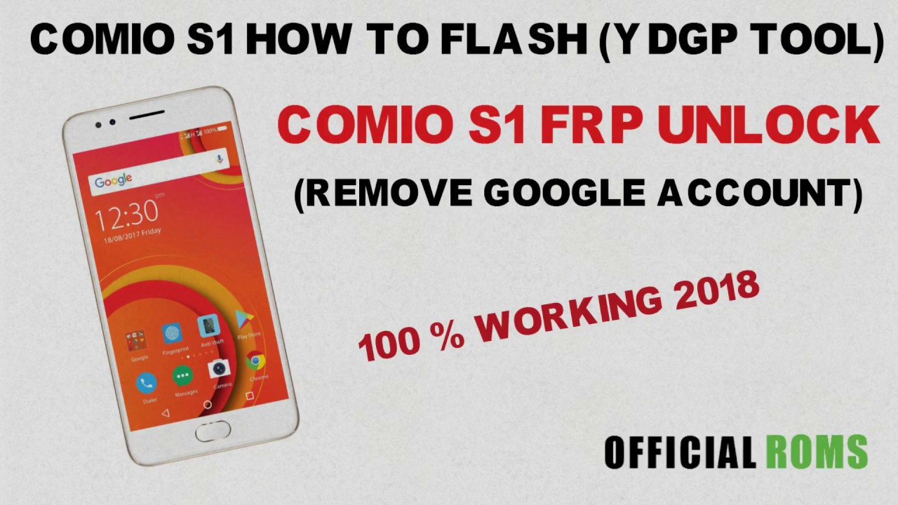 Comio s1 frp unlock by flashing using ydgp tool 2017