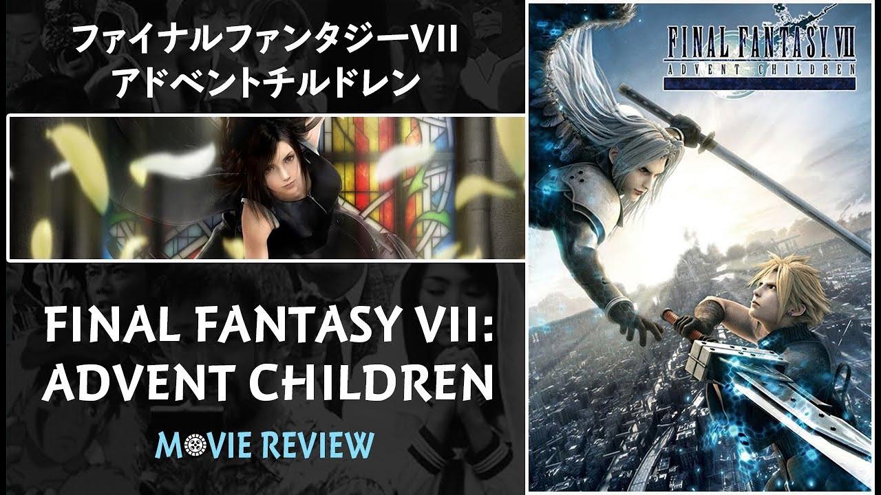 Final Fantasy Vii Advent Children Movie Review Youtube